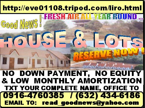 NO DOWN PAYMENT HOUSE & LOTS @ LIRO HOMES  TXT:  +639164760385